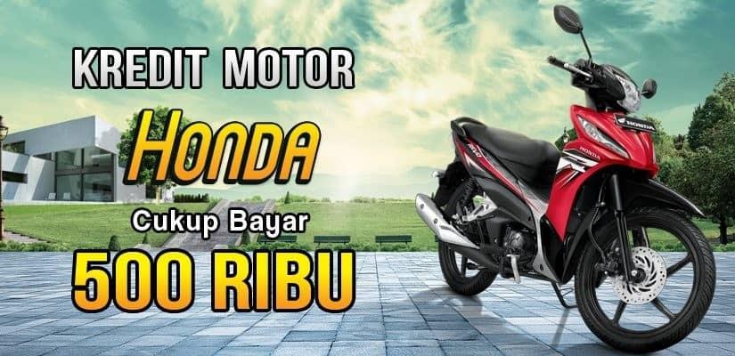 Kredit Motor Honda 500 Ribu