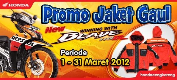Promo Jaket Gaul New Honda Blade Maret 2012
